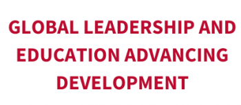 Global Leadership and Education Advancing Development
